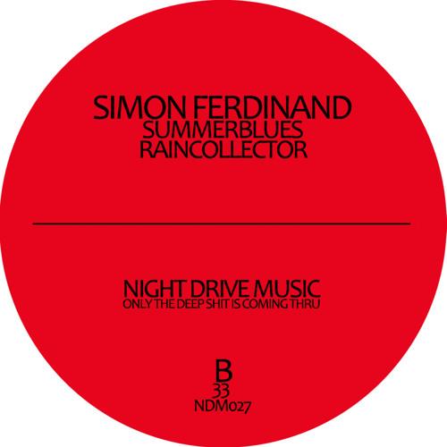 Simon Ferdinand - Summerblues - Don´t Believe EP (NDM027) - out now !