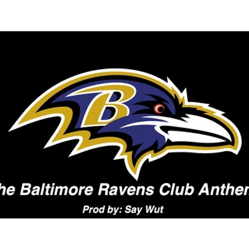 Say Wut - Ravens Club Anthem 2013