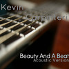 Kevin Carpinteri - Beauty And A Beat (Acoustic Cover)