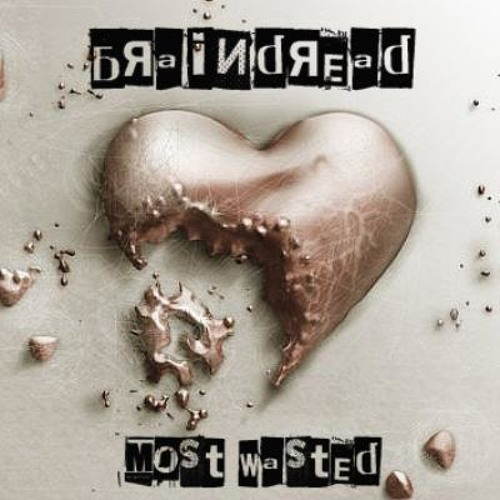 Braindread - Most Wasted