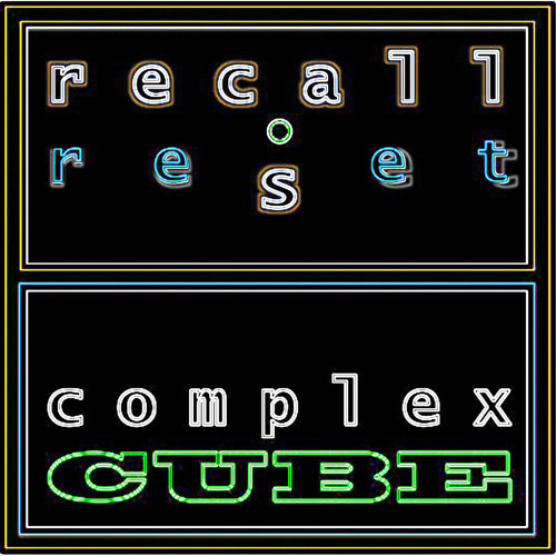 -> recall reset / complex cube (nightbase music) / preview <-