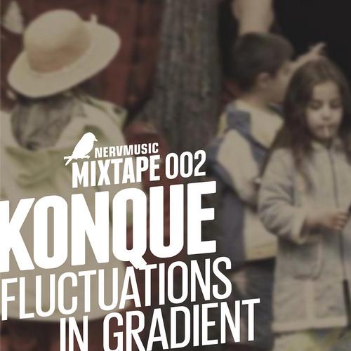 [Nervmusic Mixtape 002]Konque - Fluctuations In Gradient