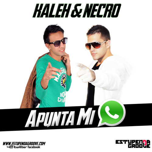 Kaleh & Necro - Apunta Mi Whatsapp (Estupenda Groove Original Mix) FREE DOWNLOAD!