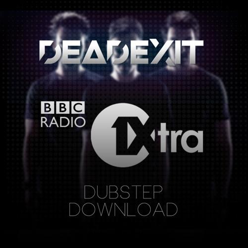 DeadExit - BBC 1Xtra Dubstep Download @DeadExitMusic