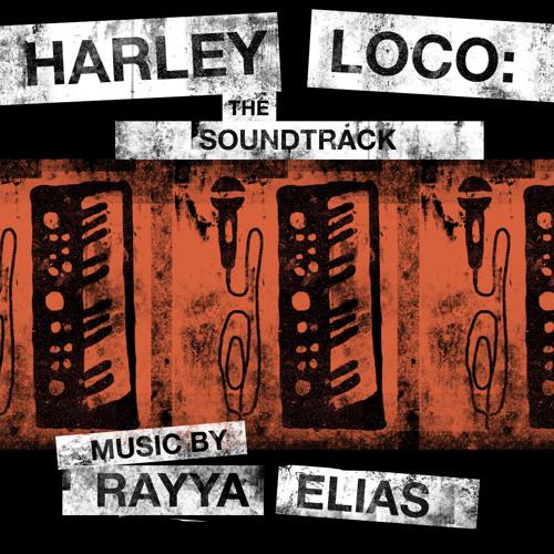 Harley Loco Soundtrack