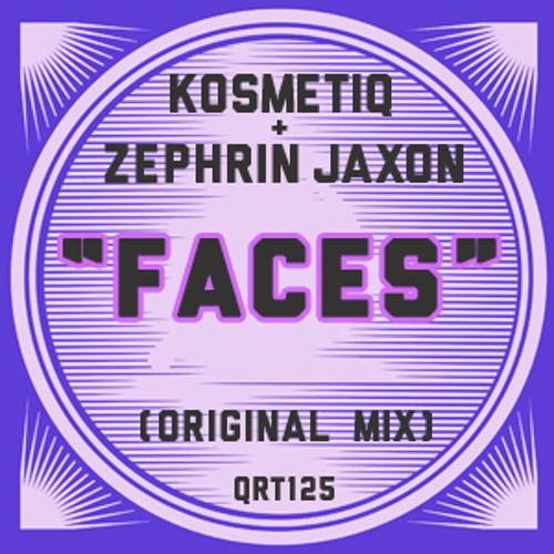 Faces - KosmetiQ & Zephrin Jaxon
