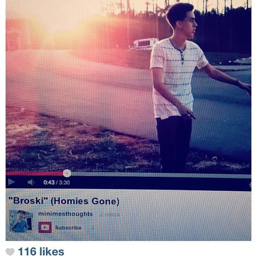 """""""Broski"""" (Homies Gone)"""