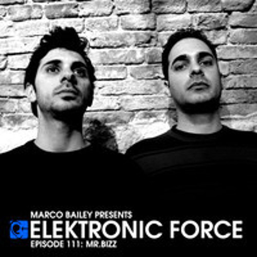 Elektronic Force Podcast 111 with Mr.Bizz