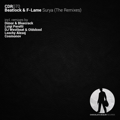 Beatlock & F-Lame - Surya (The Remixes) / OUT NOW!