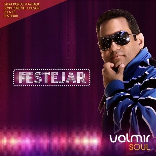 Festejar - Valmir Soul