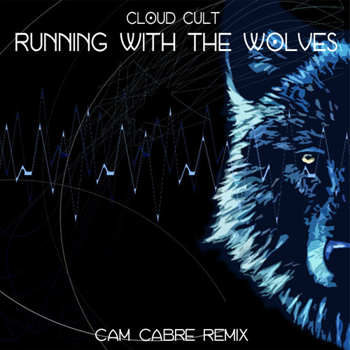 Cloud Cult - Running with the Wolves (Cam Cabré Remix)