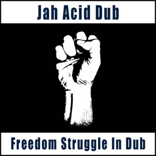 Freedom Struggle Dub