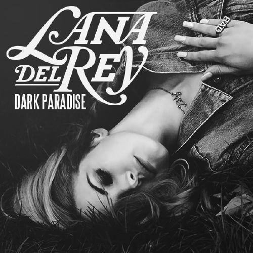 Lana Del Rey - Dark Paradise (Radio Edit)