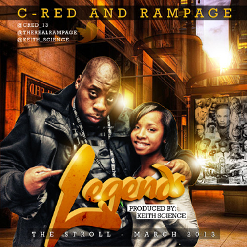 Legends by C-Red Feat. Rampage [Prod. by Keith Science]