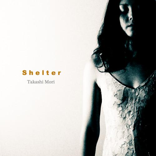 "Takashi Mori new EP ""Shelter (feat.Vivi)"" digest"