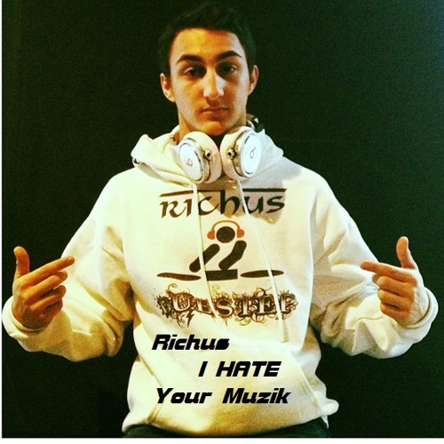 I HATE Your Muzik