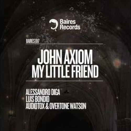 John Axiom___My little friend__Prewiew Low Quality