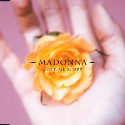 Madonna-Bedtime Stories (Deep Dish Remix)