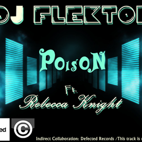 Dj Flektor Poison (Rebecca Knight)