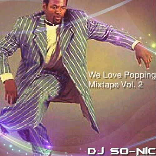 Dj So-Nic - We Love Popping Mixtape Vol. 2