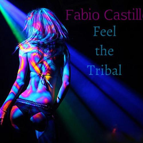 Fabio Castillo - Feel the Tribal (DEMO)