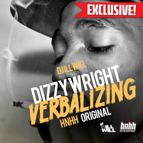 Dizzy Wright - Verbalizing (HNHH Original)