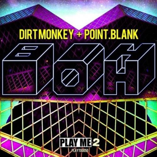 Point.Blank & Dirt Monkey - Boh (Delta Jane Remix)