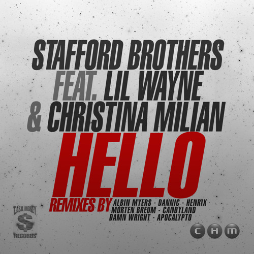 Stafford Brothers Feat. Lil Wayne & Christina Milian - Hello (Apocalypto Remix) Preview