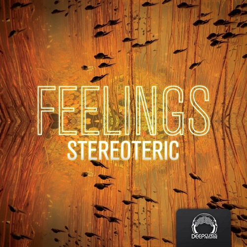 Stereoteric - Feelings (Preview MiniMix)