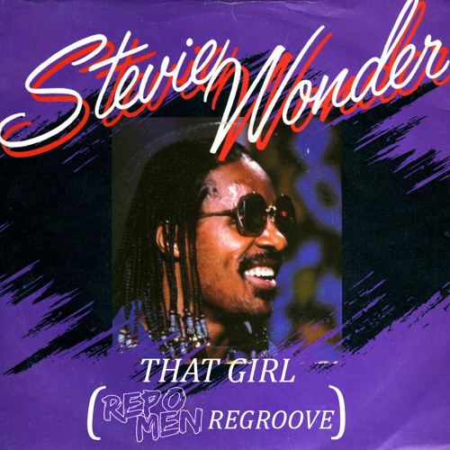 That Girl (Repo Men Regroove) - Stevie Wonder *WIP Preview*