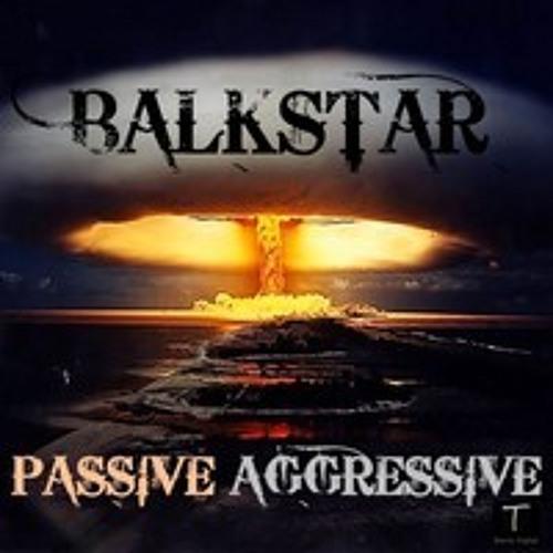 Balkstar - Passive Aggressive (Piet Norman & Frederie Remix)