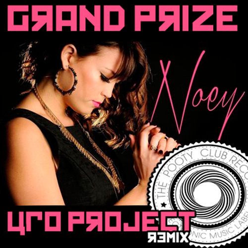jdouble feat NOEY - Grand Prize - UFO Project Remix [The Pooty Club Records] POOTY083D OUT NOW!!!