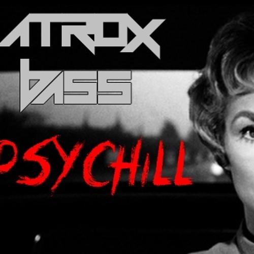 ΛTROX BΛSS - PsyChill