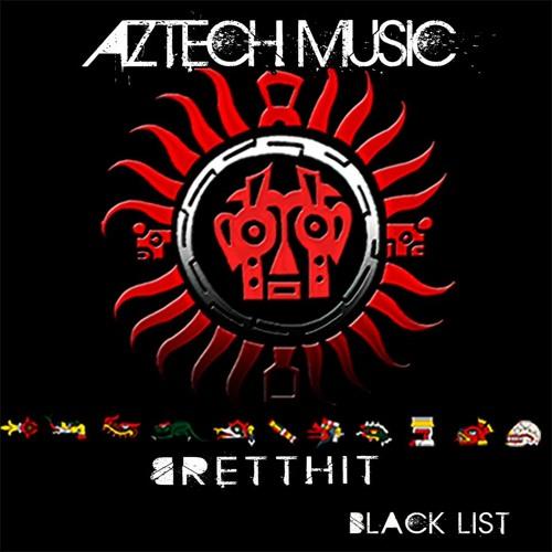 BrettHit - BlackList (Original Mix) [AzTech Music]