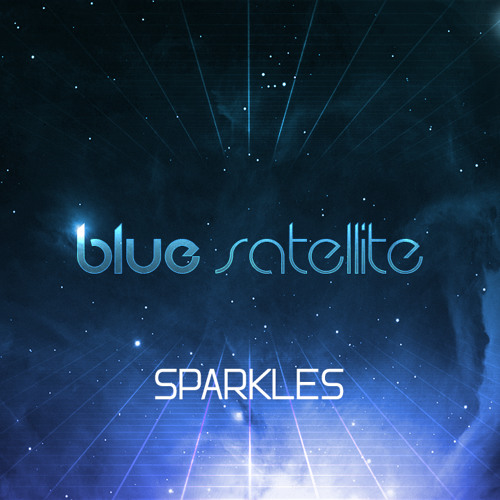 Blue Satellite - Sparkles (Original Mix)