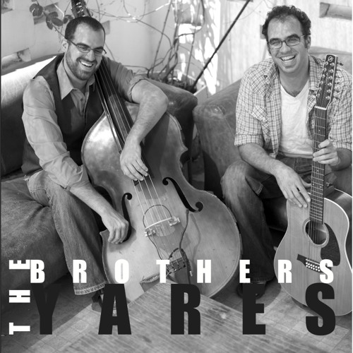 The Brothers Yares - The Brothers Yares - 03 Hallelujah Bitters