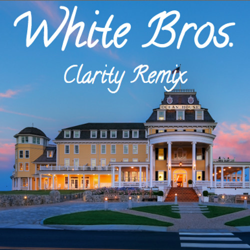 ZEDD - Clarity (feat. Foxes) (White Bros. Remix)