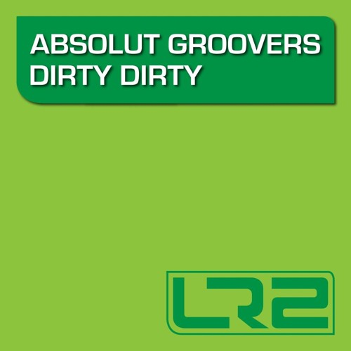 Absolut Groovers - Dirty dirty ( acapella )