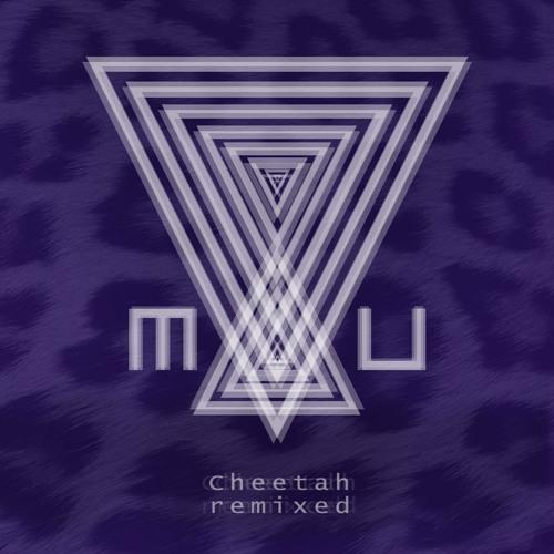MAU - Cheetah (&Delta Remix)