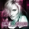 Madonna vs. New Child Of The World - Get Together (Extended Mix)