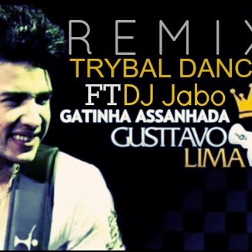 Gusttavo Lima - Gatinha Assanhada (DJ JABO ft TRYBAL DANCE) Remix Waracha