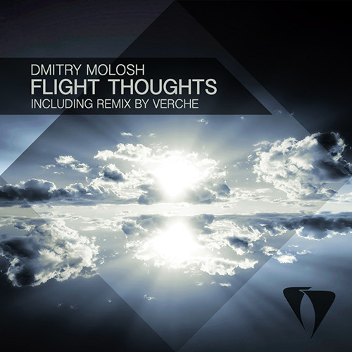 Dmitry Molosh - Flight Thoughts (Verche Remix)
