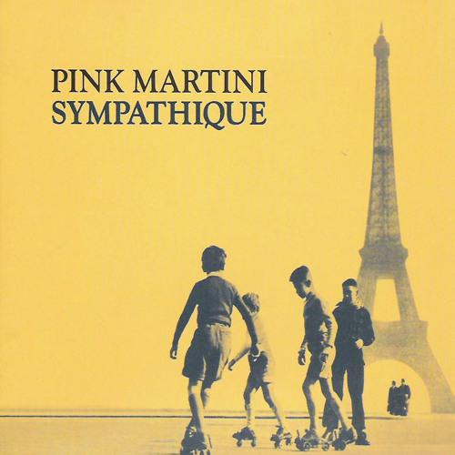 (Pista) Pink Martini - Sympathique