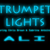 Ali ft. Chris Brown & Sabrina Antoinette - Trumpet Lights