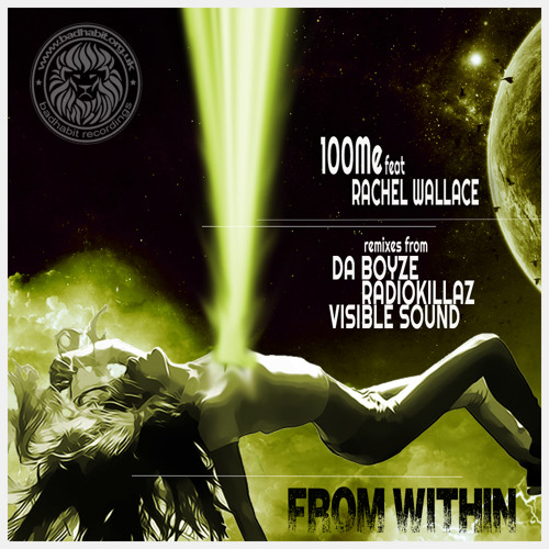100Me feat Rachel Wallace - From Within (Original Vocal Mix)