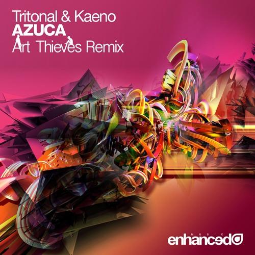 Tritonal, Kaeno - Azuca (Art Thieves Bootleg Remix) [Free DL]