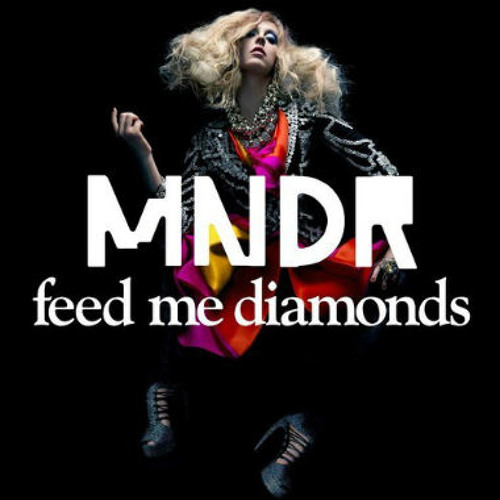 MNDR - Feed Me Diamonds (Robotaki Remix)
