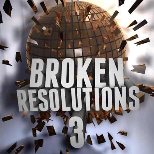 Broken Resolutions 3 (DBP)