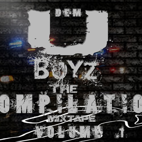 DEM U BOYZ [1 NIGHT ONLY]
