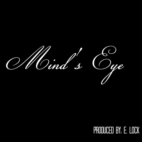 Mind's Eye - Original E. Lock Instrumental